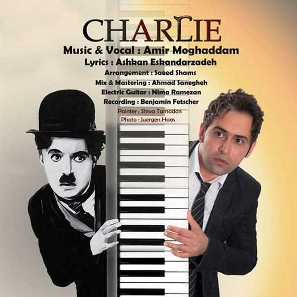 دانلود آهنگ جدید Amir Moghaddam - Charlie | Download New Music By Amir Moghaddam - Charlie