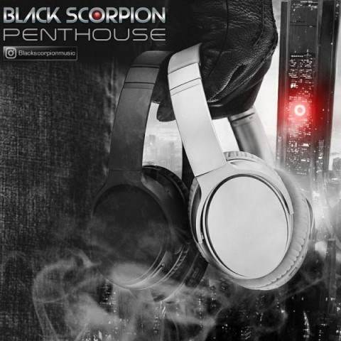 دانلود آهنگ جدید Black Scorpion - Penthouse | Download New Music By Black Scorpion - Penthouse