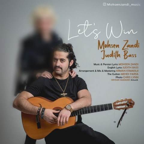 دانلود آهنگ جدید محسن زندی - Let's Win | Download New Music By Mohsen Zandi & Judith Bass - Let's Win