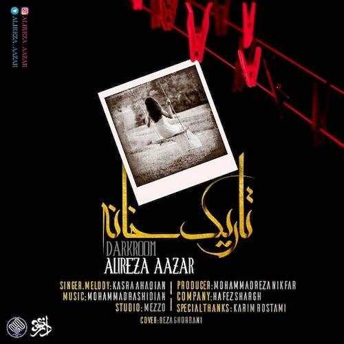 دانلود آهنگ جدید Alireza Azar - Tarik Khane (Ft Kasra Ahadian) | Download New Music By Alireza Azar - Tarik Khane (Ft Kasra Ahadian)