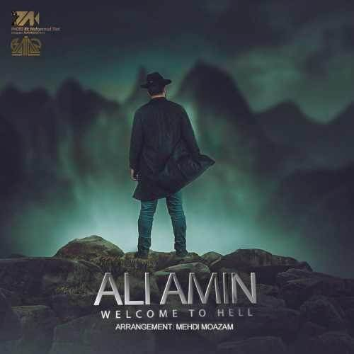 دانلود آهنگ جدید علی امین - Welcome To Hell | Download New Music By Ali Amin - Welcome To Hell