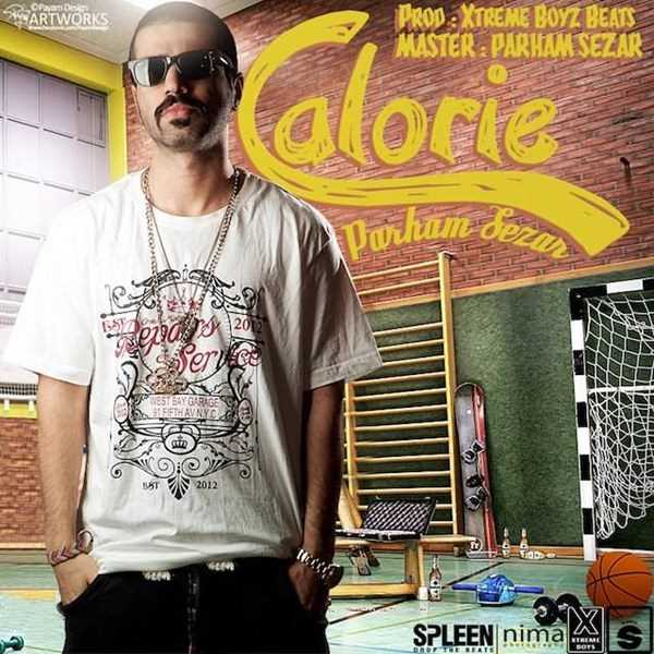 دانلود آهنگ جدید Parham Sezar - Calorie | Download New Music By Parham Sezar - Calorie